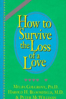 How to Survive the Loss of a Love book cover