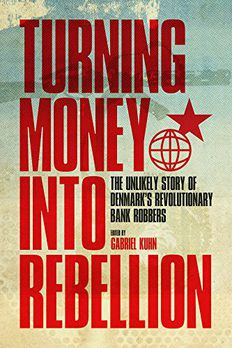 Turning Money into Rebellion book cover