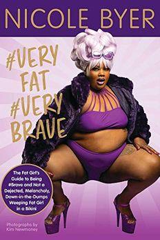 #VERYFAT #VERYBRAVE book cover