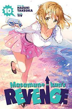 Masamune-kun's Revenge, Vol. 10 book cover