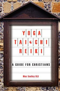 Yoga, Tai Chi and Reiki book cover