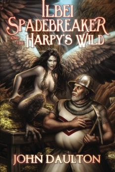 Ilbei Spadebreaker and the Harpy's Wild book cover