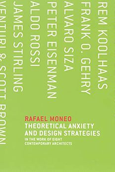 Theoretical Anxiety and Design Strategies in the Work of Eight Contemporary Architects book cover