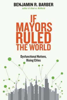If Mayors Ruled the World book cover