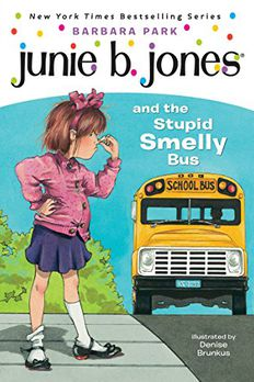 Junie B. Jones and the Stupid Smelly Bus book cover