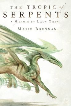 The Tropic of Serpents book cover