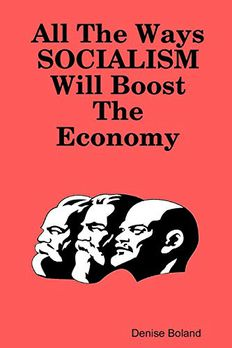 All The Ways Socialism Will Boost The Economy book cover