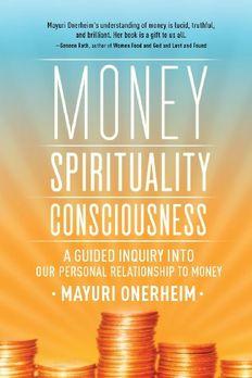 Money - Spirituality - Consciousness book cover