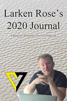 Larken Rose's Journal 2020 book cover
