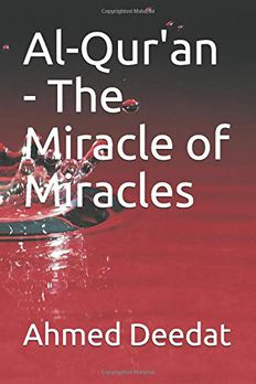 Al-Qur'an - The Miracle of Miracles book cover