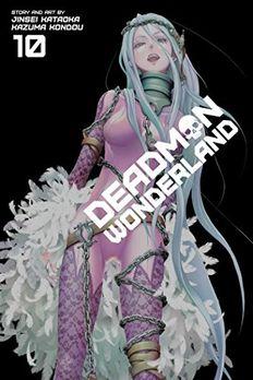 Deadman Wonderland, Vol. 10 book cover