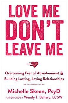 Love Me, Don't Leave Me book cover