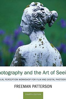 Photography and the Art of Seeing book cover
