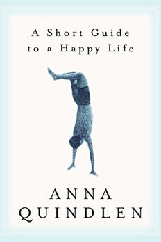A Short Guide to a Happy Life book cover