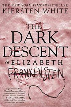 The Dark Descent of Elizabeth Frankenstein book cover