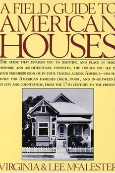A Field Guide to American Houses book cover