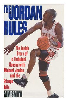 The Jordan Rules First edition by Smith, SamHardcover book cover