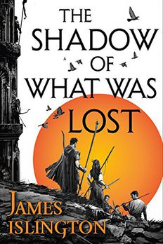 The Shadow of What Was Lost book cover