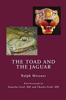 The Toad and the Jaguar a Field Report of Underground Research on a Visionary Medicine book cover