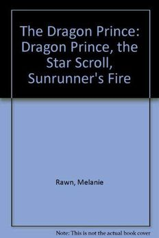 Dragon Prince, the Star Scroll, Sunrunner's Fire book cover