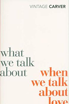 What We Talk about When We Talk about Love book cover