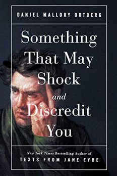 Something That May Shock and Discredit You book cover