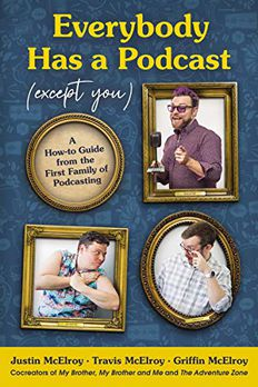 Everybody Has a Podcast book cover