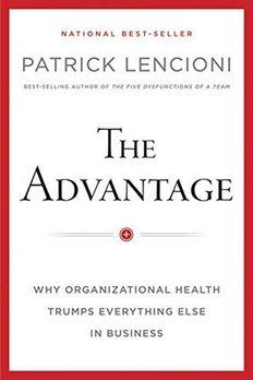 Lencioni, Patrick M.'s The Advantage book cover