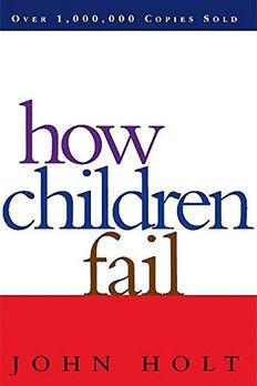 How Children Fail book cover