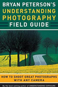 Bryan Peterson's Understanding Photography Field Guide book cover