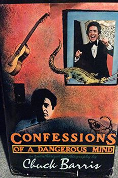 Confessions of a Dangerous Mind book cover