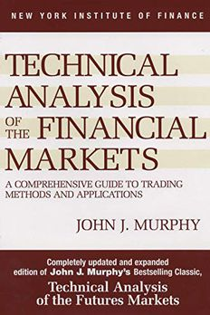 Technical Analysis of the Financial Markets book cover