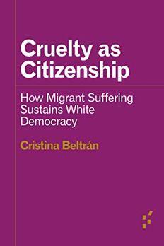 Cruelty as Citizenship book cover