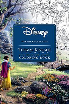 Disney Dreams Collection Thomas Kinkade Studios Coloring Book book cover