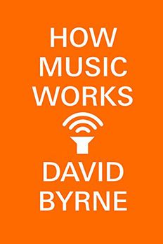 How Music Works book cover