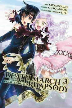 Death March to the Parallel World Rhapsody Manga, Vol. 3 book cover