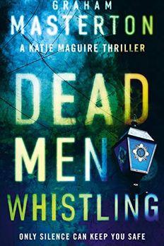 Dead Men Whistling book cover