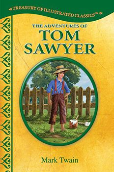 The Adventures of Tom Sawyer-Treasury of Illustrated Classics Storybook Collection book cover
