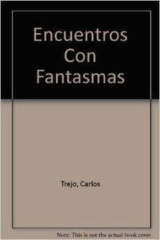 Encuentros Con Fantasmas book cover
