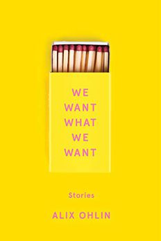 We Want What We Want book cover