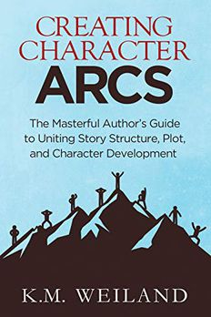 Creating Character Arcs book cover