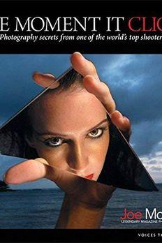 byJoe McNallyThe Moment It Clicks Photography Paperback book cover