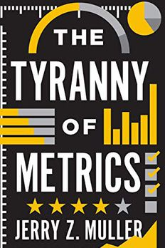 The Tyranny of Metrics book cover