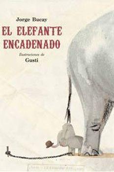 El elefante encadenado book cover