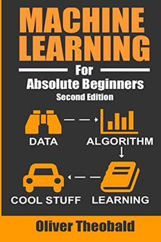 Machine Learning For Absolute Beginners book cover
