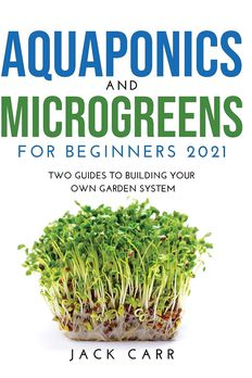 Aquaponics and Microgreens for Beginners 2021 book cover