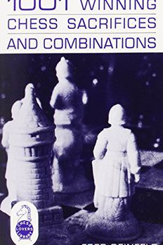 1001 Winning Chess Sacrifices and Combinations book cover
