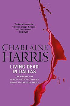 Living Dead in Dallas book cover