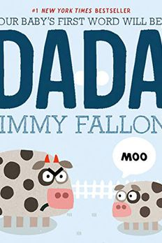 Your Baby's First Word Will Be DADA book cover