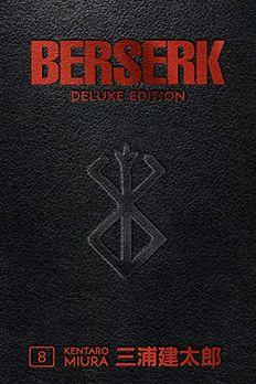 Berserk Deluxe Edition Volume 8 book cover